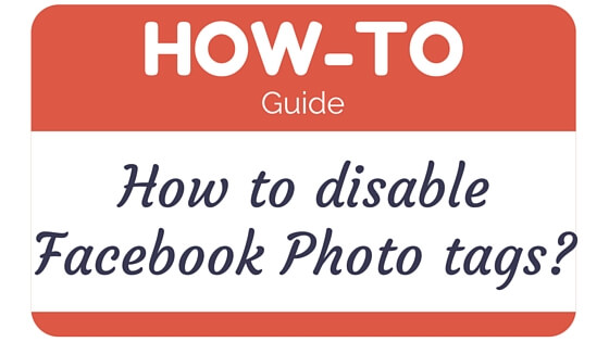 disable Facebook Photo Tags