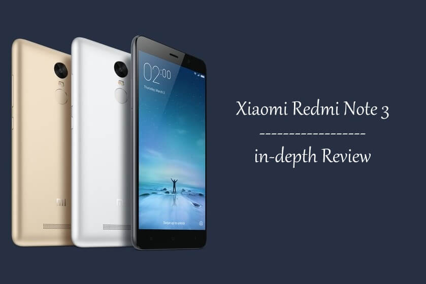 Redmi Note 3 in-depth Review