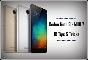 Redmi Note 3 - MIUI 7 Tips & Tricks