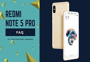 Redmi Note 5 Pro FAQ
